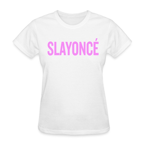 Slayoncé T-shirt - Women's T-Shirt
