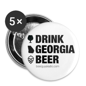 Drink Georgia Beer Button - Large Buttons