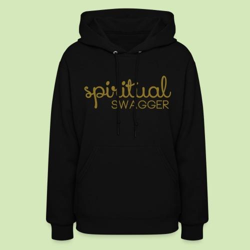 Spiritual Swagger - Women's Hoodie