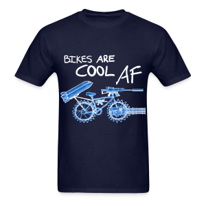 Bikes Are Cool AF (Light) - Men's T-Shirt