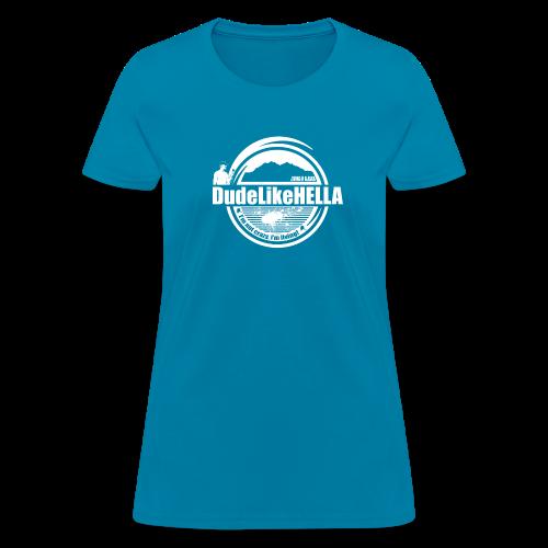 Dudette's Shirt - Women's T-Shirt