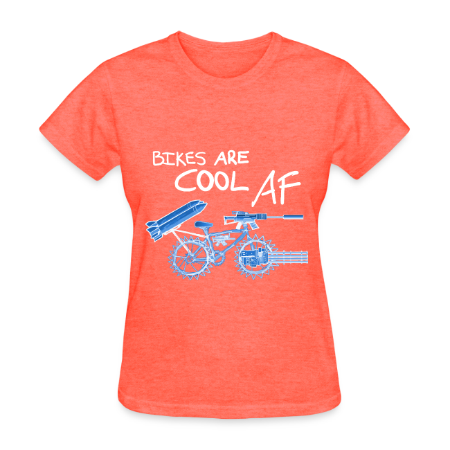 Bikes Are Cool AF (Women)