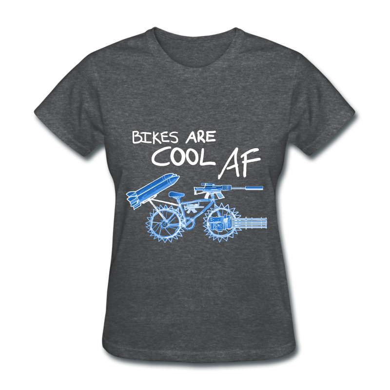 Bikes Are Cool AF (Women) - Women's T-Shirt