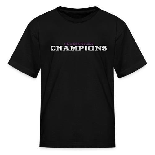 Champions - Kids' T-Shirt