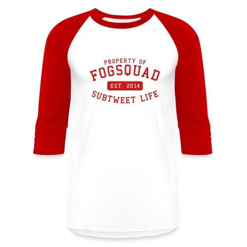 Property Of The Squad Subtweet Life - Baseball T-Shirt