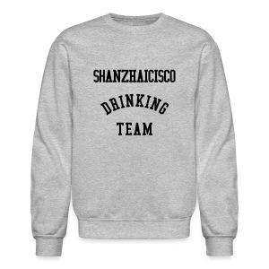 Shanzhaicisco Drinking Team™ - Crewneck Sweatshirt
