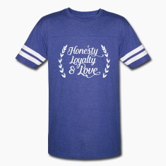 honesty loyalty and love T-Shirts
