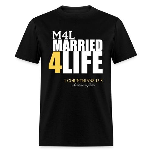 M4L: Married 4 Life (Gold) - Men's T-Shirt