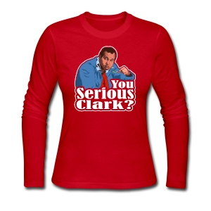 You Serious Clark? Cousin Eddie - Women's Long Sleeve Jersey T-Shirt