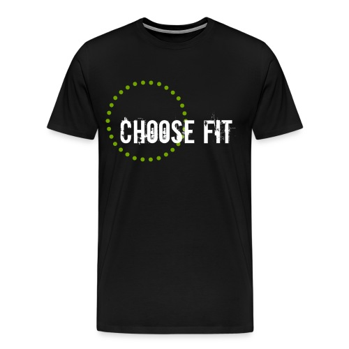 Choose Fit - Men's Premium T-Shirt