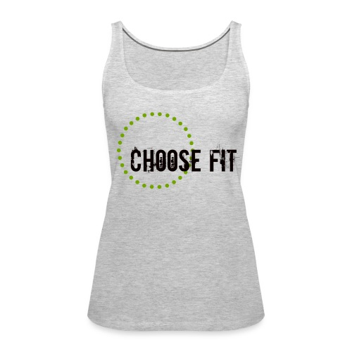 Choose Fit Tank - Women's Premium Tank Top