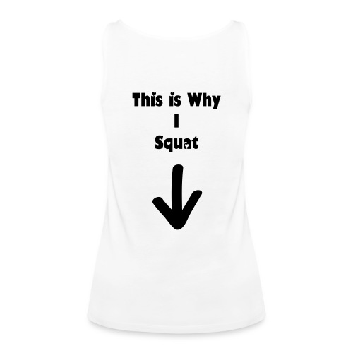 This is Why I Squat - Women's Premium Tank Top