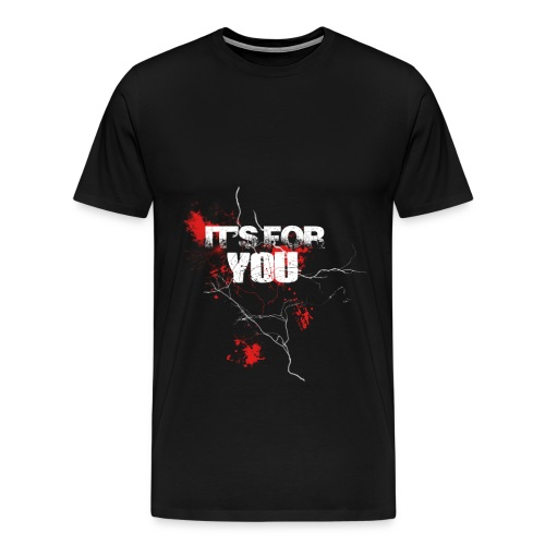 Blood for you - Men's Premium T-Shirt