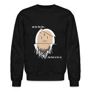 FOR THE FAM - Crewneck Sweatshirt