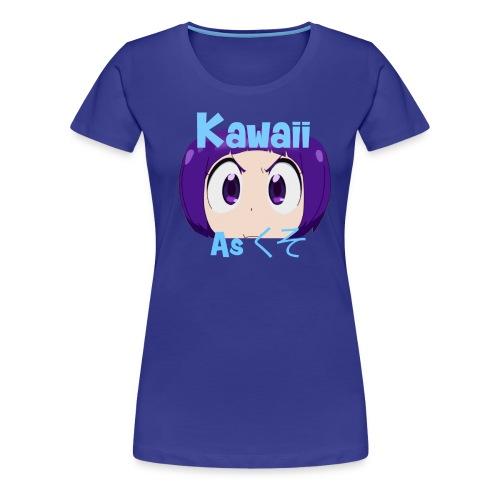 Kawaii as F*** - Women's Tee - Women's Premium T-Shirt