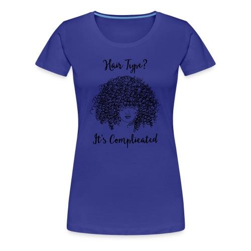 It's Complicated Crew Neck  - Women's Premium T-Shirt