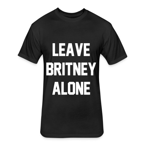 LEAVE BRITNEY ALONE - Fitted Cotton/Poly T-Shirt by Next Level