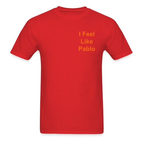 Life of pablo shirt  - Men's T-Shirt