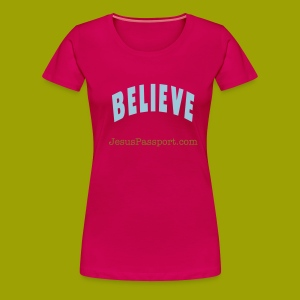 Believe-ShortSlv - Women's Premium T-Shirt