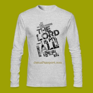 TheLordisMyAll-LongSlv - Men's Long Sleeve T-Shirt by Next Level