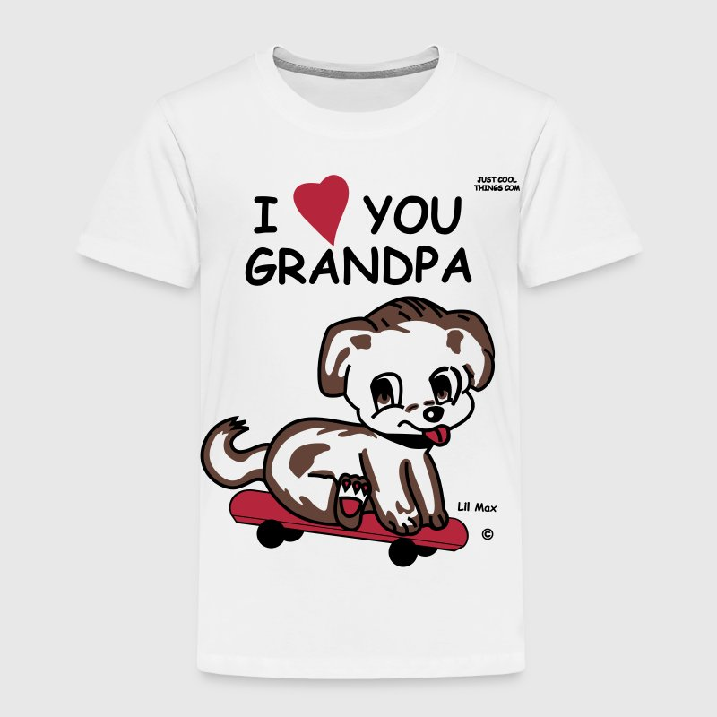 I Love You Grandpa - Toddler Premium T-Shirt