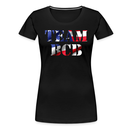 Ladies' Team BCB Flag Shirt - Women's Premium T-Shirt