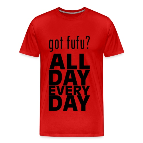Men - PremiumTee-gotfufu AllDayEveryDay-Red-Black Velvet - Men's Premium T-Shirt