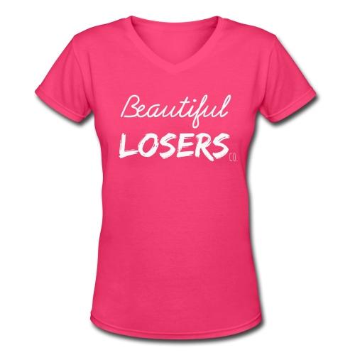 Pink Beautiful Losers T-Shirt - Women's V-Neck T-Shirt