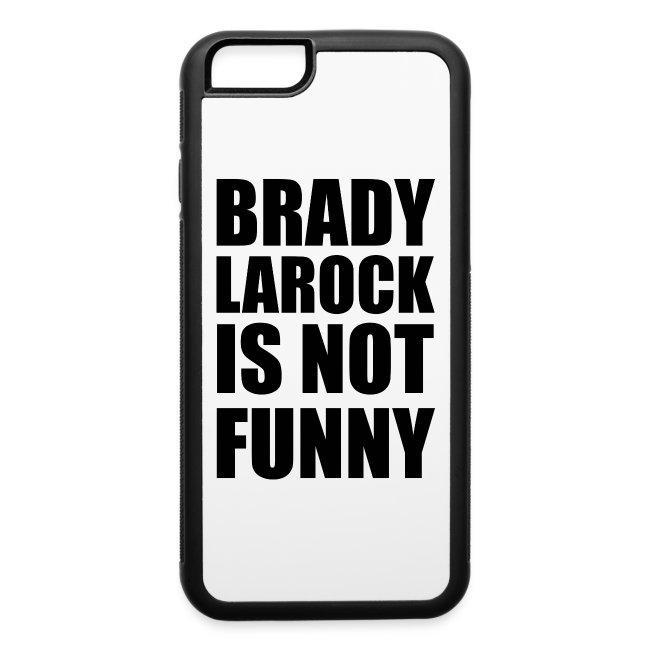 Brady isn t funny  985aff225084