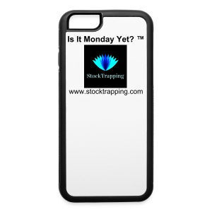 Is It Monday Yet- Iphone 6 - iPhone 6/6s Rubber Case