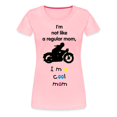 A cool mom - Women's Premium T-Shirt