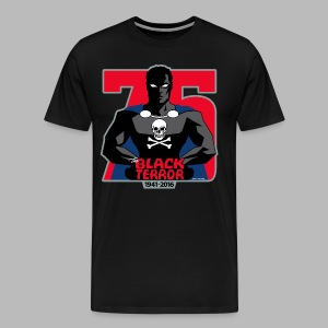 THE BLACK TERROR 75th Anniversary- Larger Sizes 3X+ LIMITED EDITION! - Men's Premium T-Shirt
