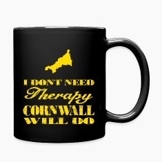 Don't need therapy/Cornwall Mugs & Drinkware