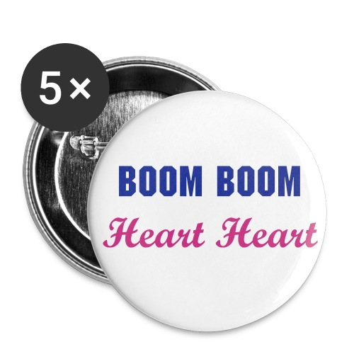 Boom Boom Heart Heart Badges - Small Buttons