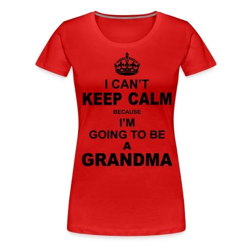 Cant Keep Calm - Women's Premium T-Shirt