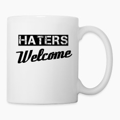 Haters Mugs & Drinkware