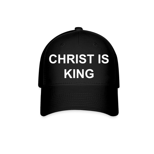 Christ Is King Baseball Cap - Baseball Cap