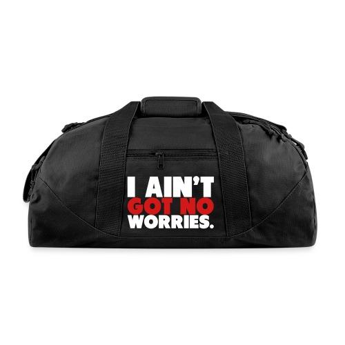 I AINT GOT NO WORRIES. SPORTS BAG - Duffel Bag