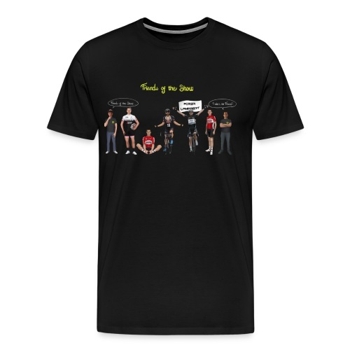 Friends of the Show | T-Shirt Man - Men's Premium T-Shirt