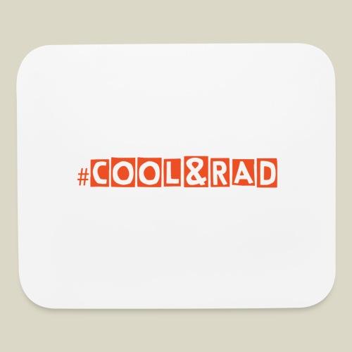 #Cool&Rad Mouse Pad - Mouse pad Horizontal
