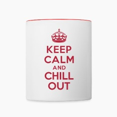Keep calm and Chill out Mugs & Drinkware