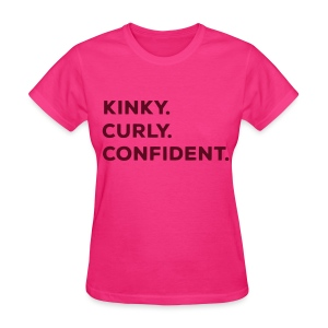 Kinky Curly Confident Pink Tee - Women's T-Shirt