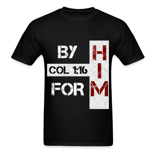 By Him For Him - Men's - Men's T-Shirt