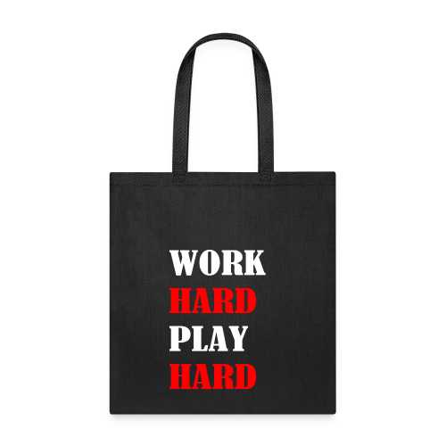 Work Hard Play Hard - Tote Bag