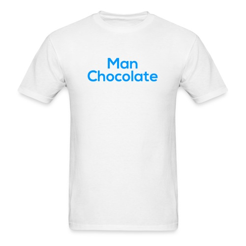 Man Chocolate - Men's T-Shirt