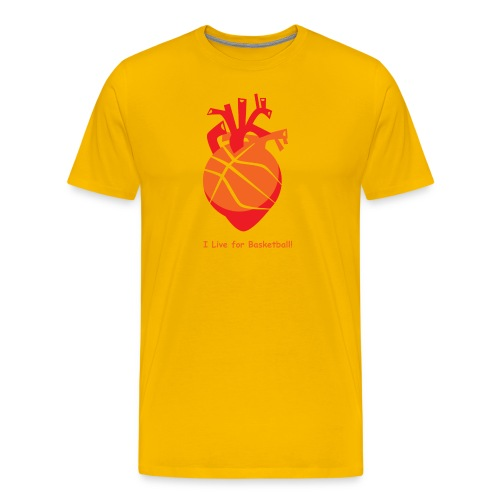 I live for Basketball! - Men's Premium T-Shirt