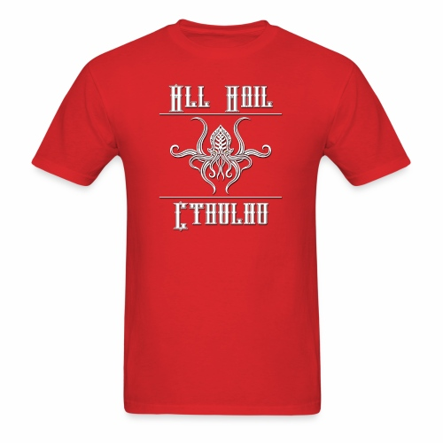 All Hail Cthulhu - Male T-Shirt - Men's T-Shirt