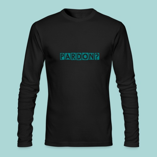 PARDON? - Men's Long Sleeve T-Shirt by Next Level