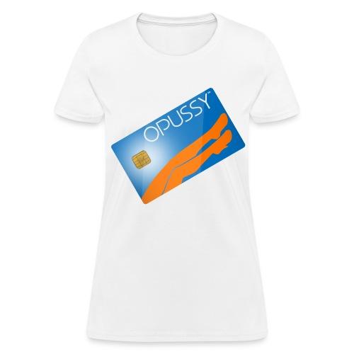 Opussy - Women's T-Shirt
