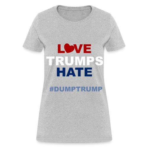 LOVE TRUMPS HATE - WOMENS (GRAY) - Women's T-Shirt